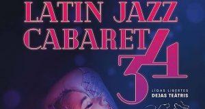"""LATIN JAZZ CABARET """"34"""". Līgas Libertes dejas teātris @ Dizaina Fabrika"""