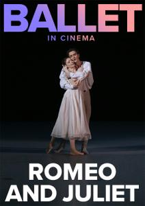 """ROMEO UN DŽULJETA. Baleta translācija no Maskavas Lielā teātra @ """"Kino Citadele"""" un Maskavas namā"""