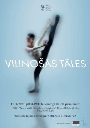 VILINOŠĀS TĀLES. Rīgas Baleta skola @ Tiešsaiste