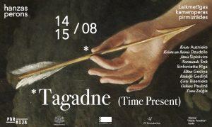 "Laikmetīga kameropera ""Tagadne (Time Present)"" @ Hanzas perons"